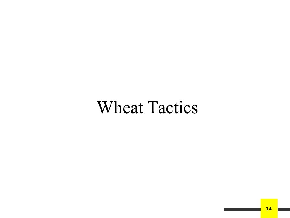 14 Wheat Tactics