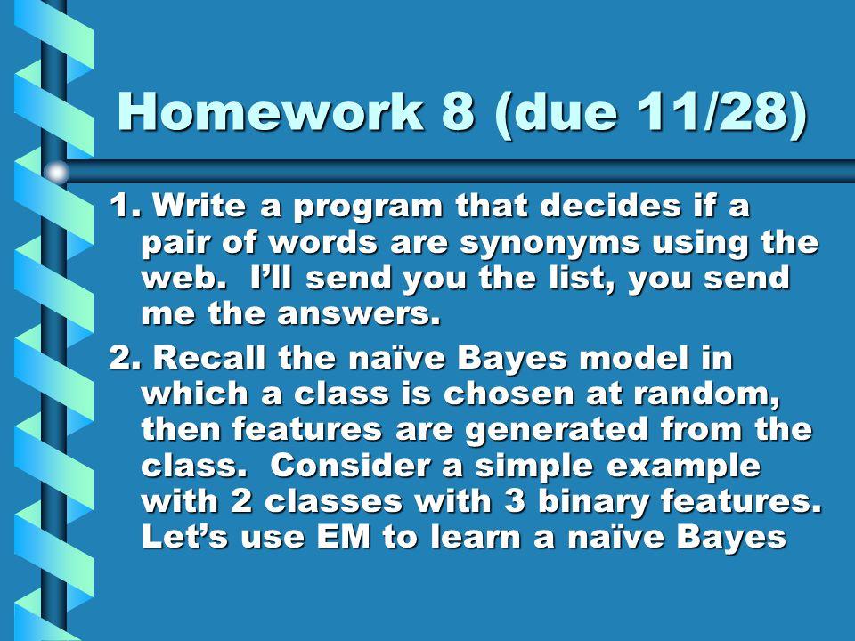 Homework 8 (due 11/28) 1.