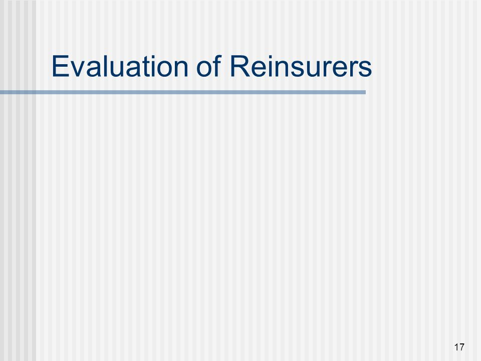 17 Evaluation of Reinsurers