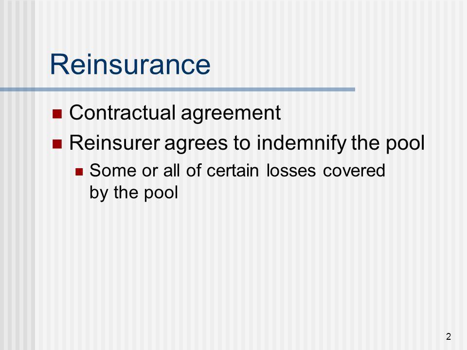 13 Why Buy Reinsurance?
