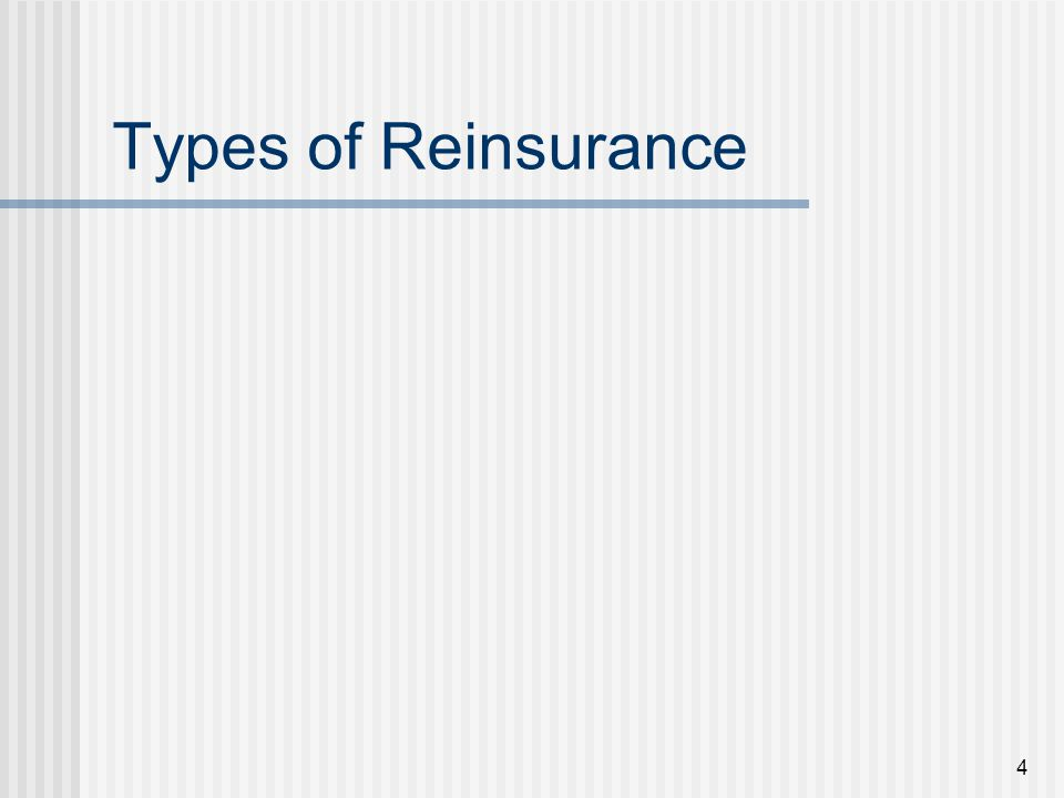 4 Types of Reinsurance