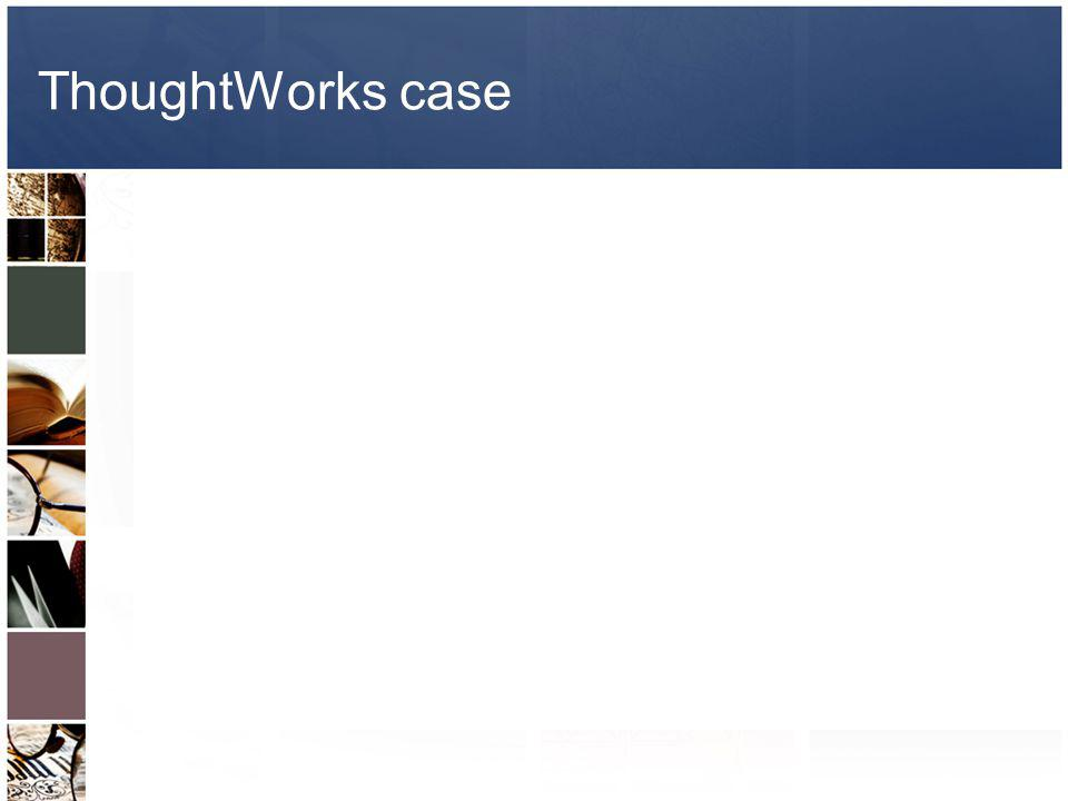 ThoughtWorks case
