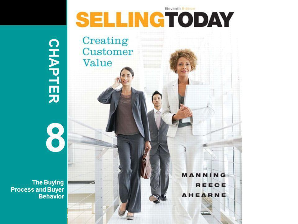 Copyright © 2010 Pearson Education, Inc. Publishing as Prentice Hall CHAPTER 8 The Buying Process and Buyer Behavior