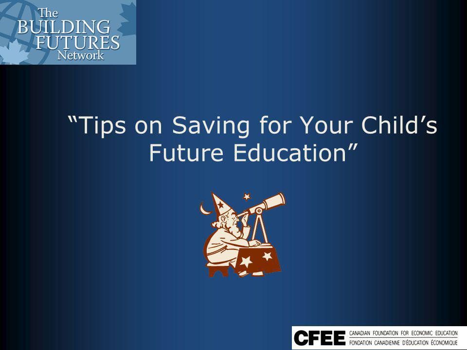 Tips on Saving for Your Childs Future Education
