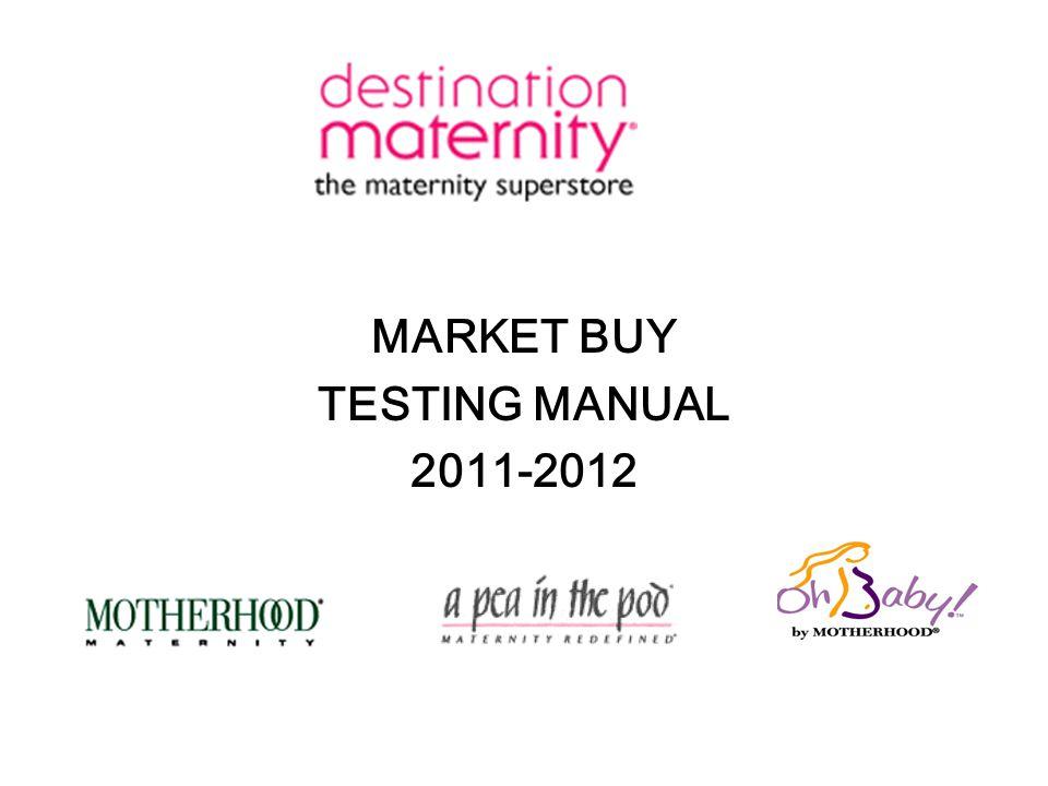 MARKET BUY TESTING MANUAL 2011-2012