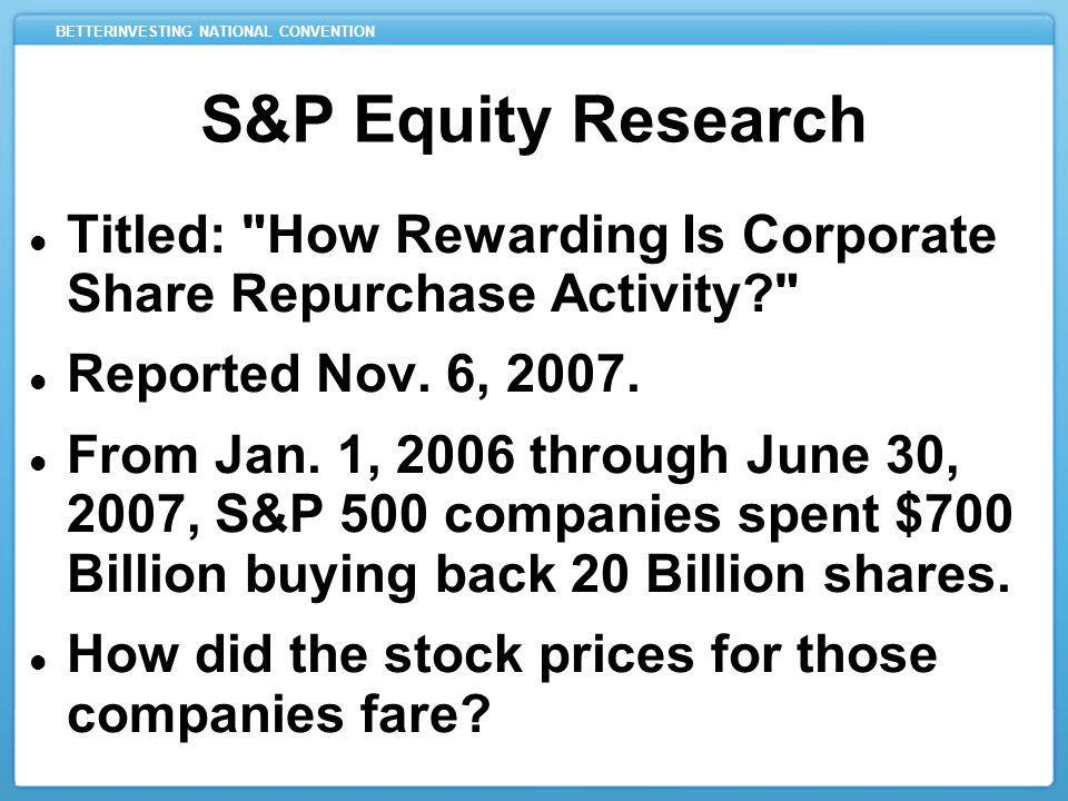 BETTERINVESTING NATIONAL CONVENTION S&P Equity Research Titled: