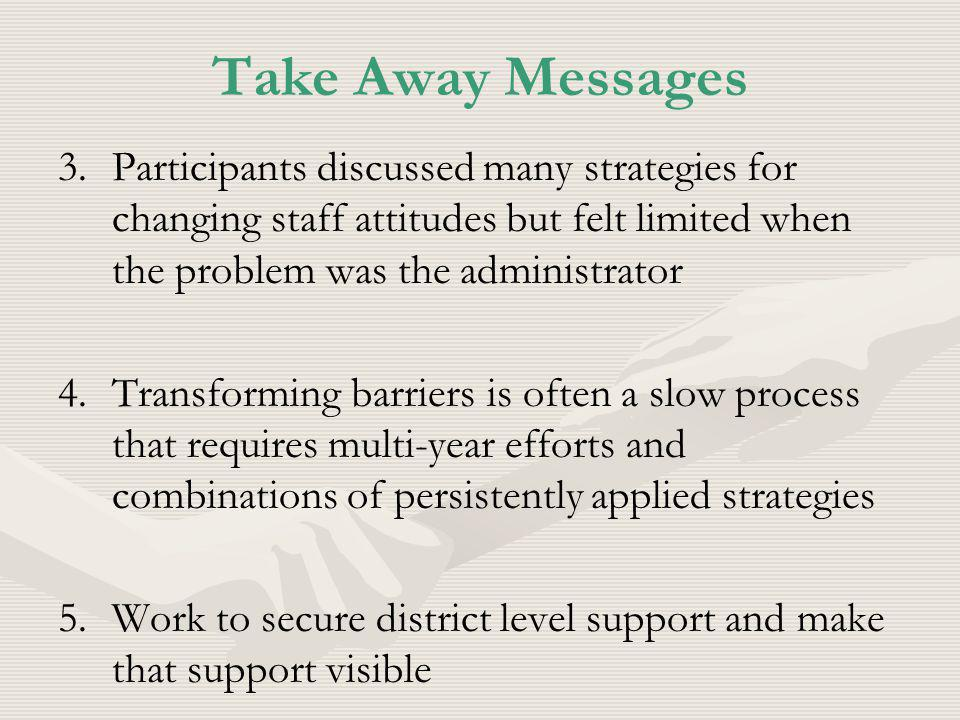 Take Away Messages 3.