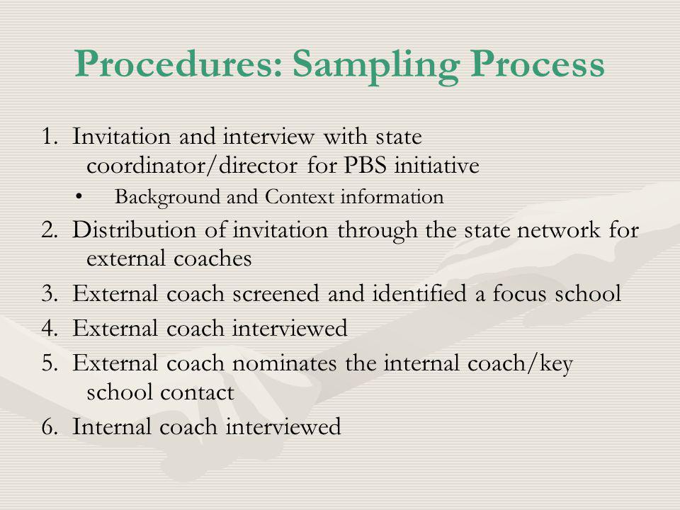 Procedures: Sampling Process 1.