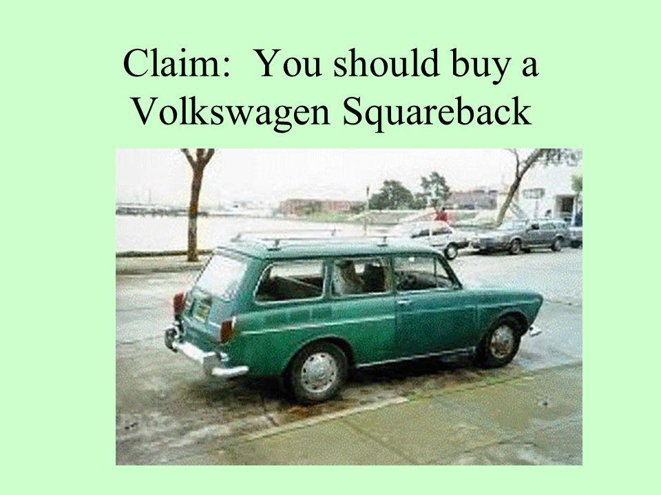 Claim: You should buy a Volkswagen Squareback