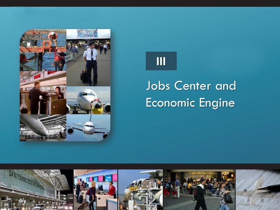 Jobs Center and Economic Engine III