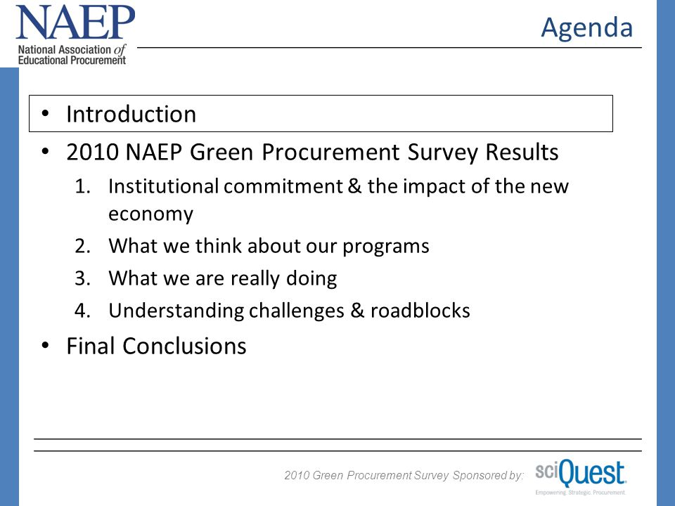 2009 Green Procurement Survey Sponsored by: 2010 If you cant measure it...