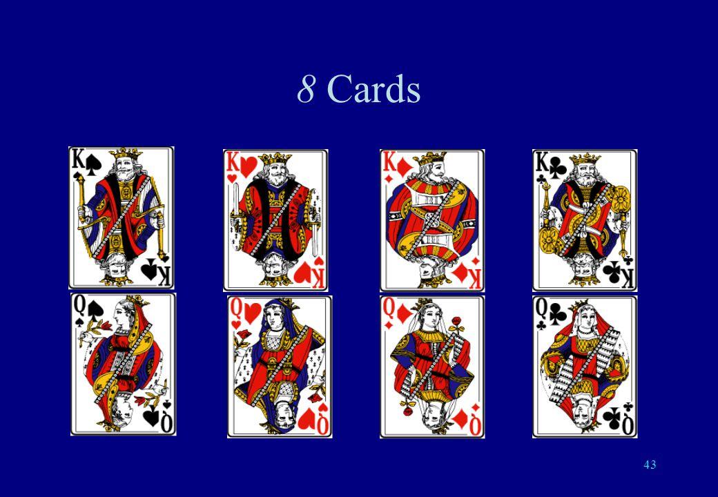 42 4 cards: 2 questions suffice Y Y N N Y N