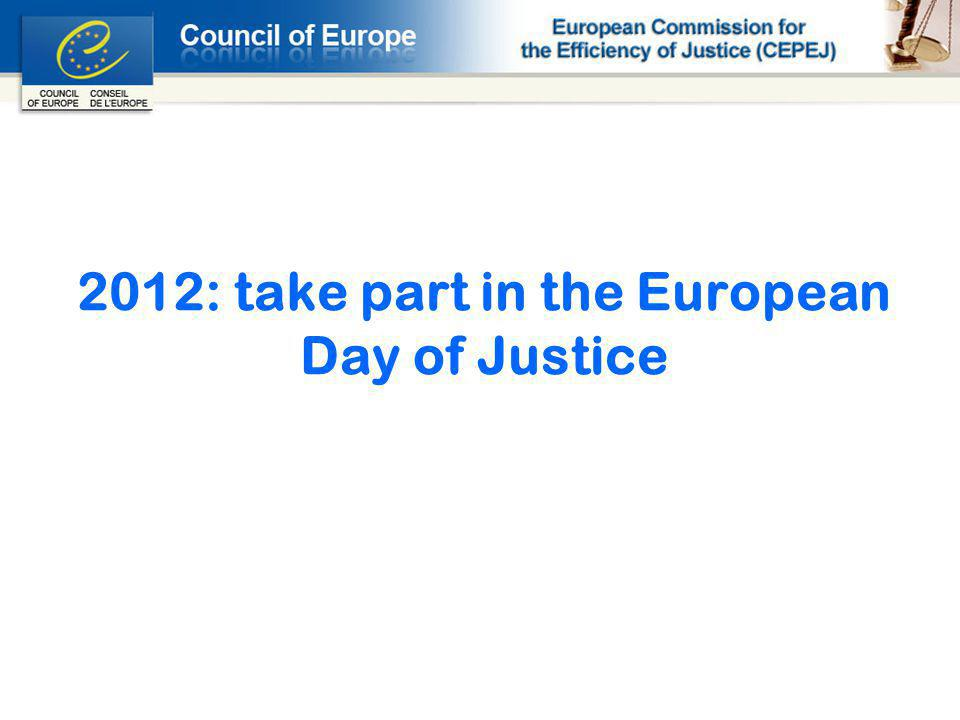 2012: take part in the European Day of Justice