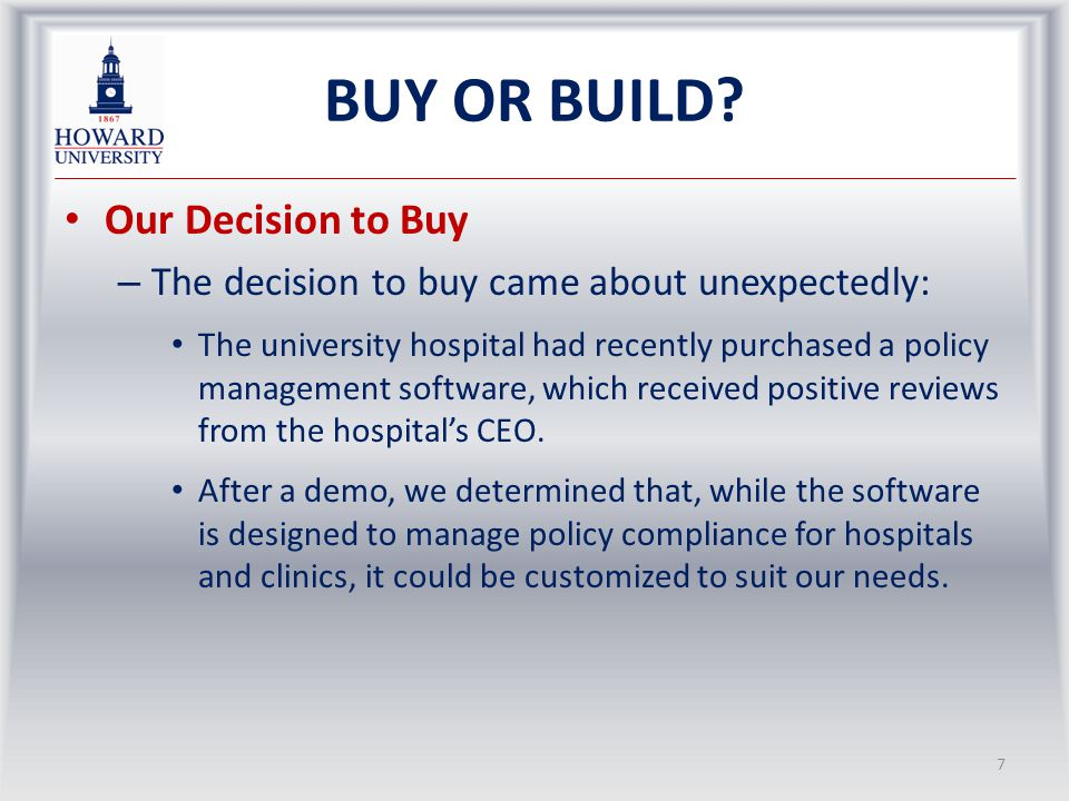 SOME GENERAL OBSERVATIONS ON BUILD OR BUY Bought systems: – Can be quick to implement but may lack organisational fit – Will still need customisation to reap benefits – Have more features than are needed and hence complexity for users – Tend to involve more ongoing costs (upgrades) than envisaged Built systems: – Have worked best for very specific purposes on a small scale – Tend to take much more time to develop and deploy – Have tended to founder where the organisational control over the development has been weak – Will often include a lot of hidden costs (opportunity cost factor)