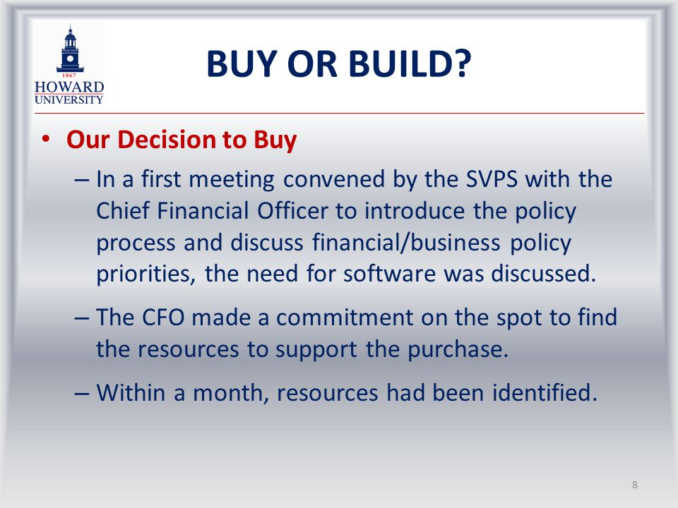 THE DECISION TO BUILD – 2 Critical decision to use third party developer with experience working with UWS In house capacity variable and occupied with other priorities Greater design capacity and project focus Greater control by Policy Unit Innovative ideas especially related to web based applications Fixed price and time frame