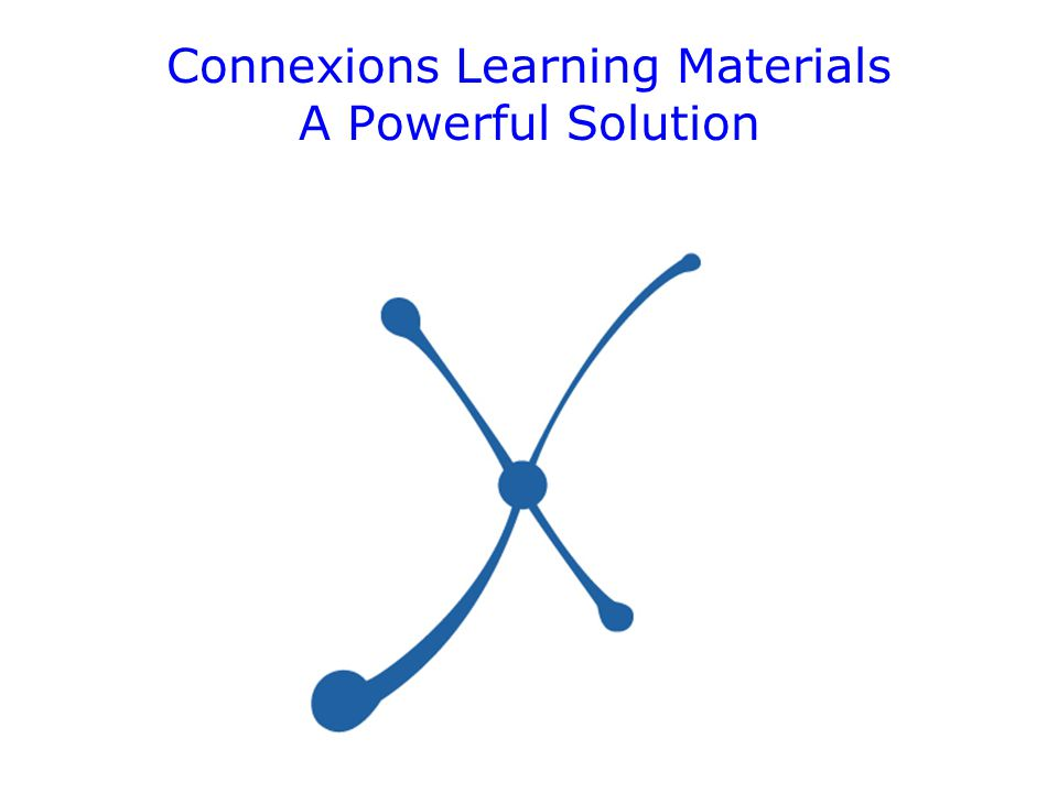 Connexions Learning Materials A Powerful Solution