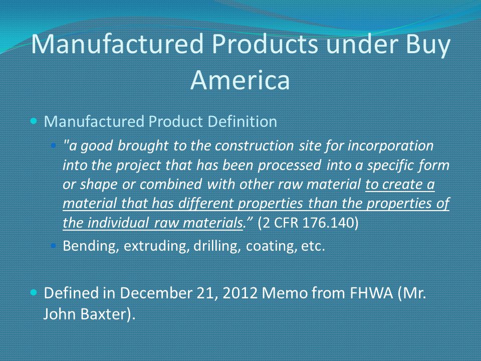 Manufactured Products under Buy America Manufactured Product Definition