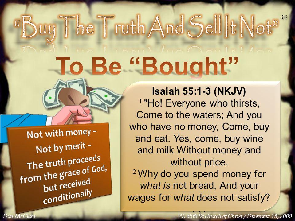Isaiah 55:1-3 (NKJV) 1 Ho.