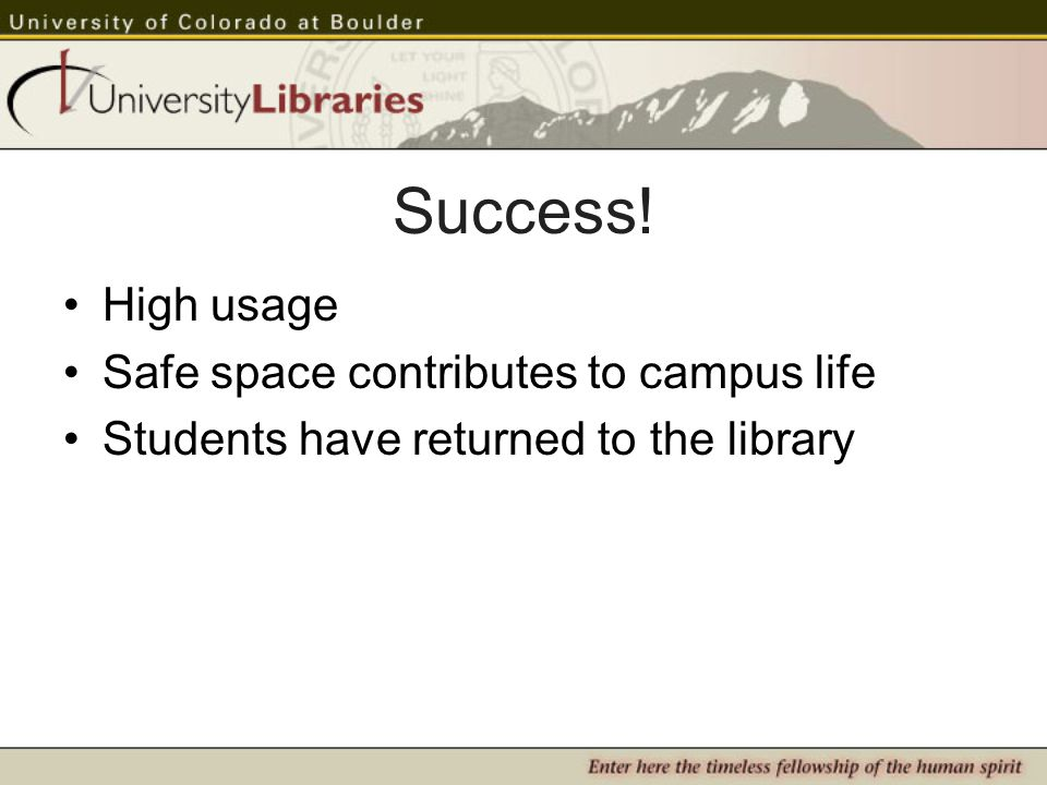 Success! High usage Safe space contributes to campus life Students have returned to the library