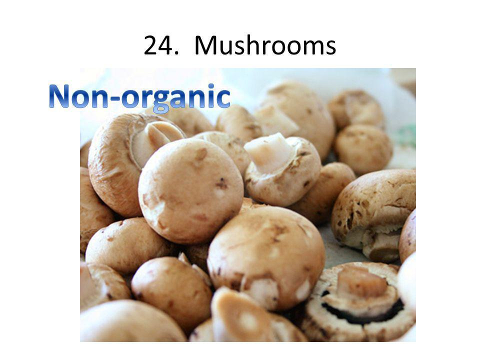 24. Mushrooms