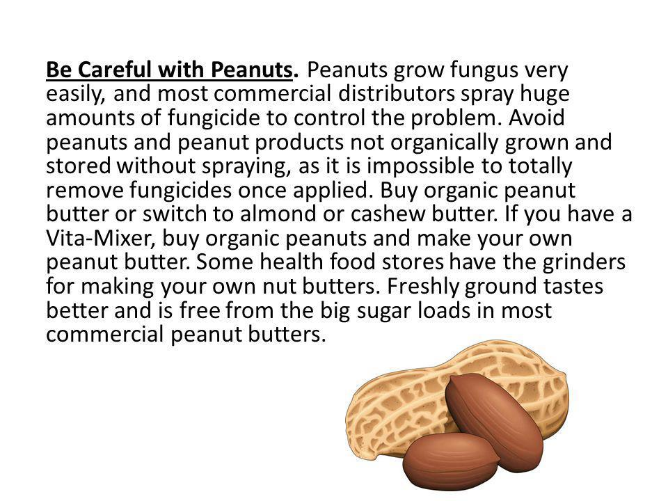 Be Careful with Peanuts.