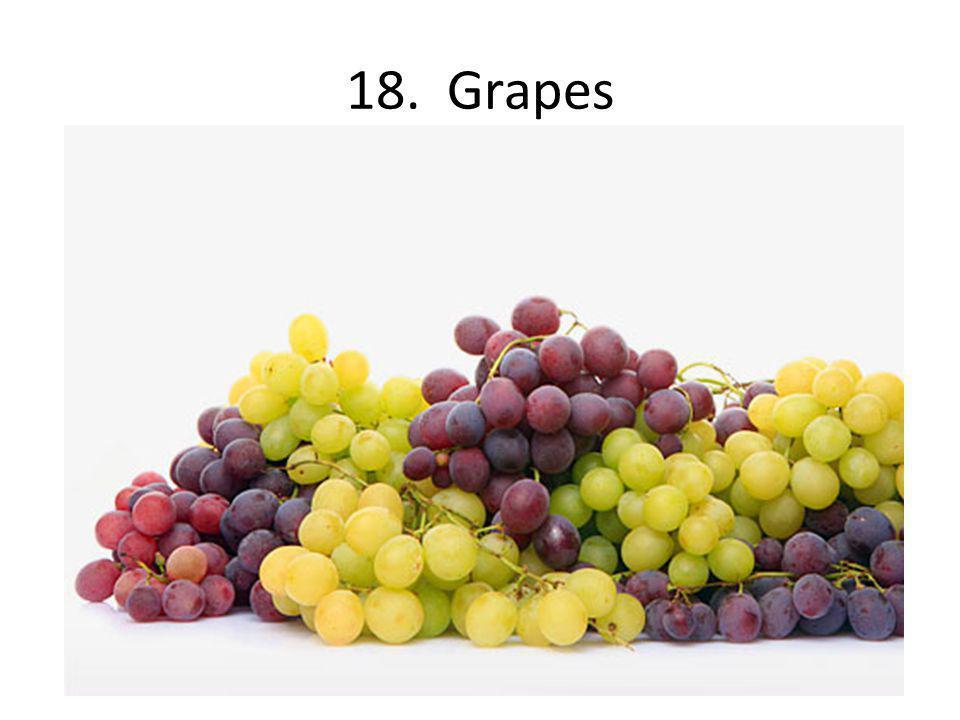18. Grapes