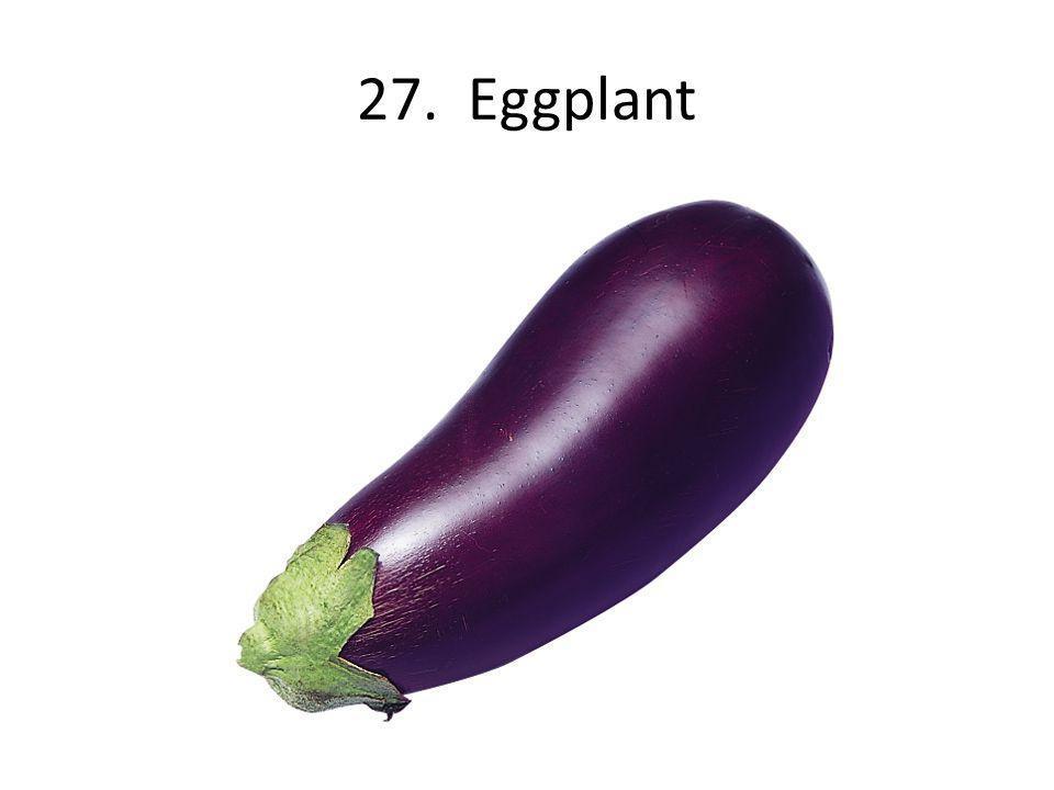 27. Eggplant