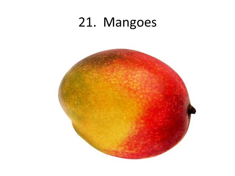 21. Mangoes