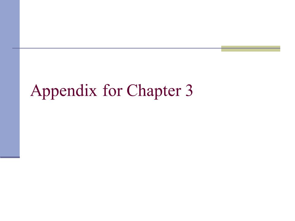 Appendix for Chapter 3