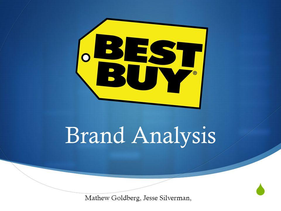 Brand Analysis Mathew Goldberg, Jesse Silverman,