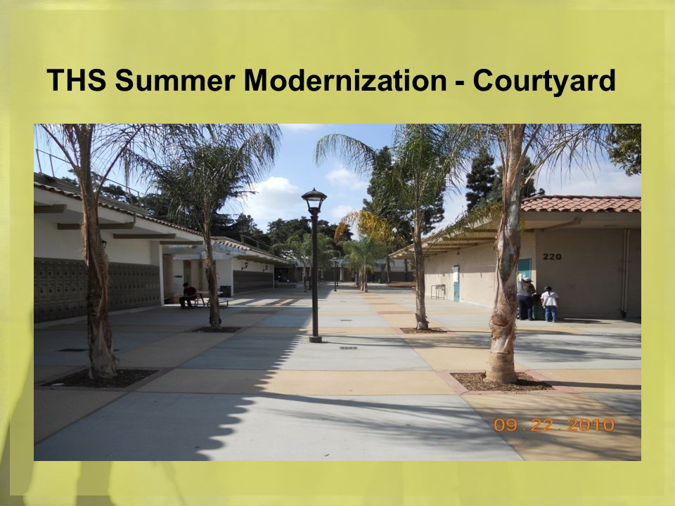 THS Summer Modernization - Courtyard