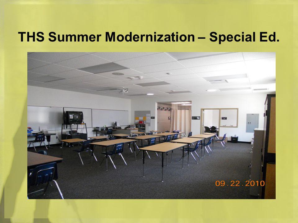 THS Summer Modernization – Special Ed.
