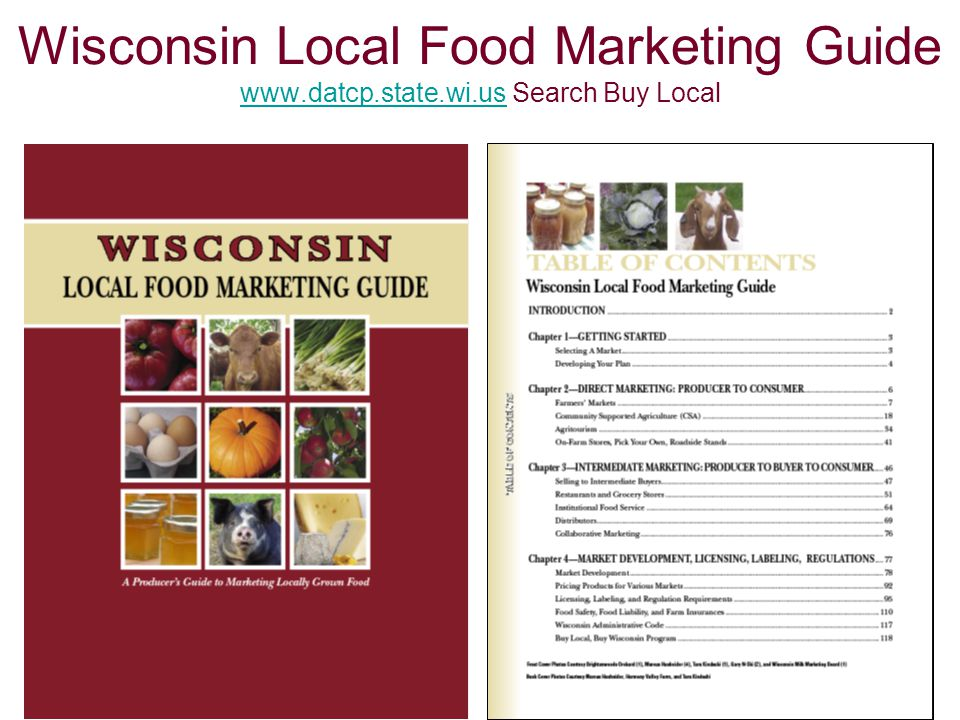 Wisconsin Local Food Marketing Guide www.datcp.state.wi.us Search Buy Local www.datcp.state.wi.us