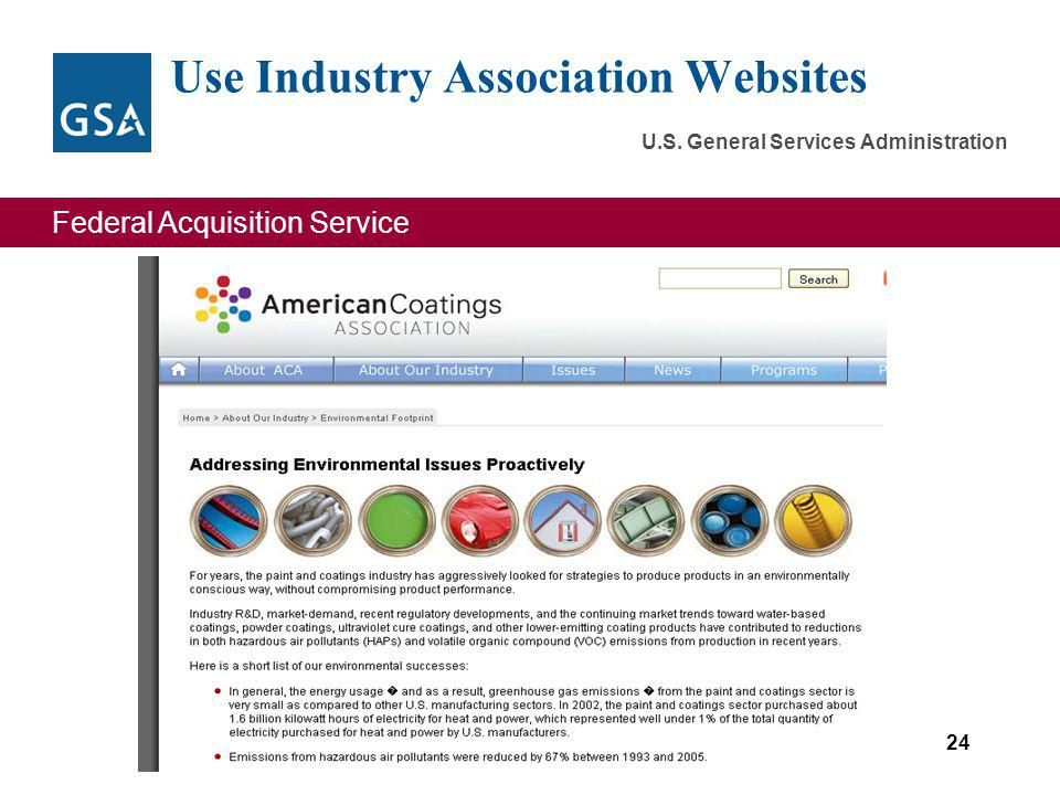Federal Acquisition Service U.S. General Services Administration Use Industry Association Websites 24