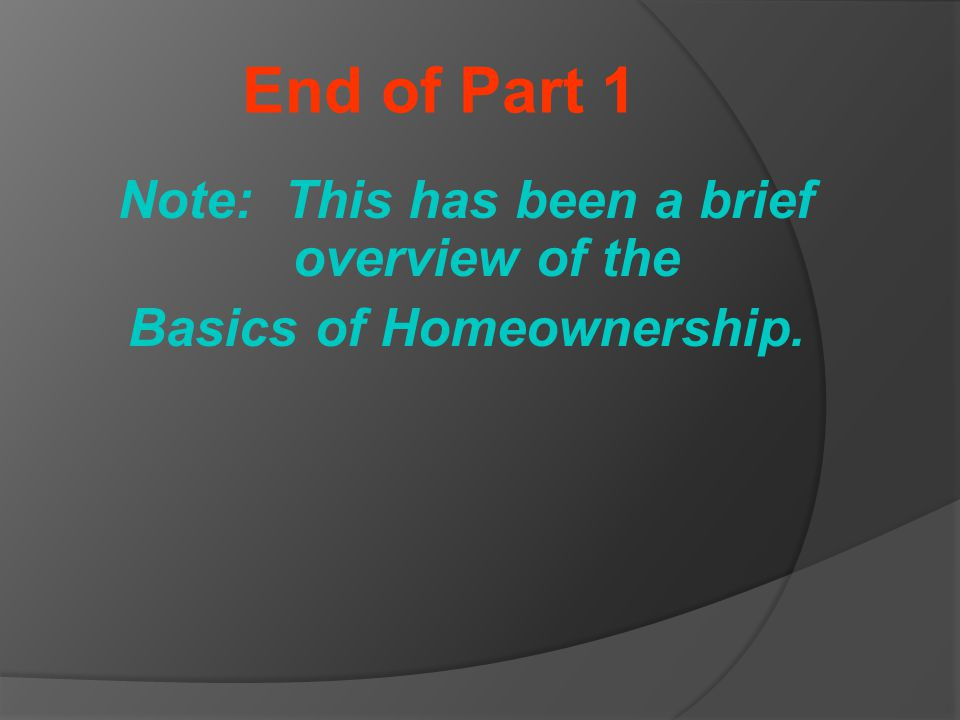 Preparing to Buy a Home: Get your finances in order Attend a Homebuyer Education class