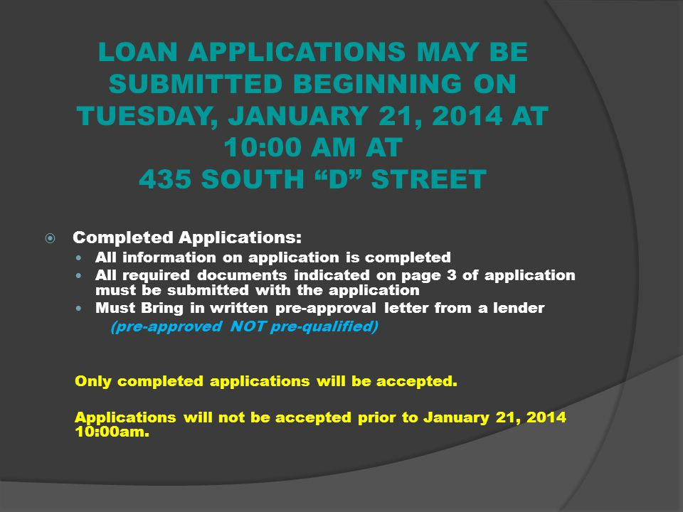 CITY LOAN APPLICATIONS Applications can be obtained at Affordable Housing & Rehabilitation Division, 435 South D Street, Oxnard, CA 93030 Divisions We
