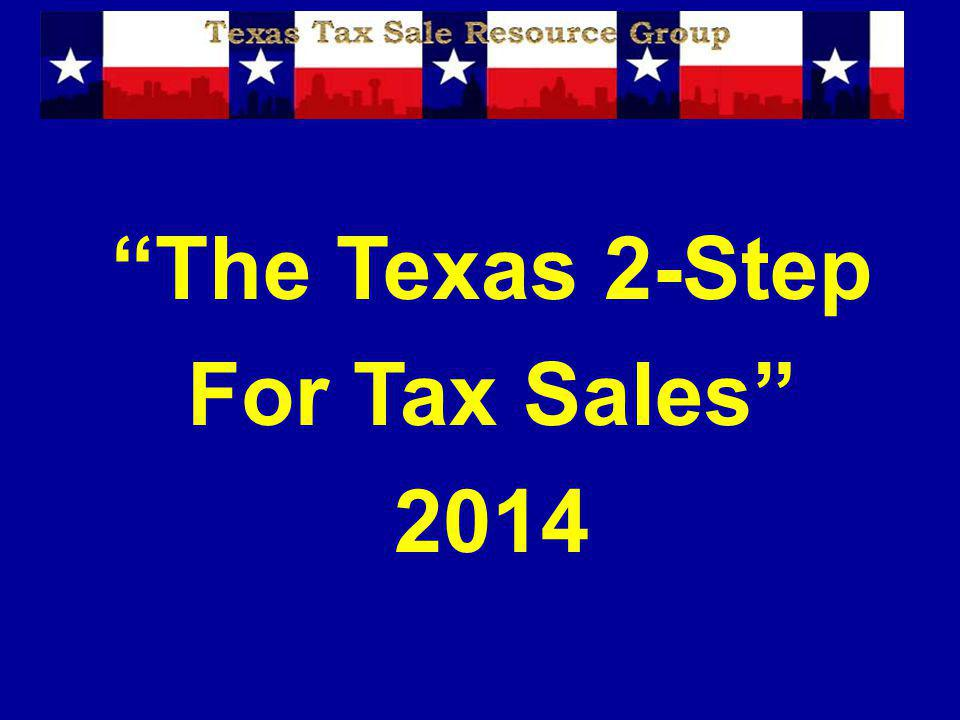 The Texas 2-Step For Tax Sales 2014