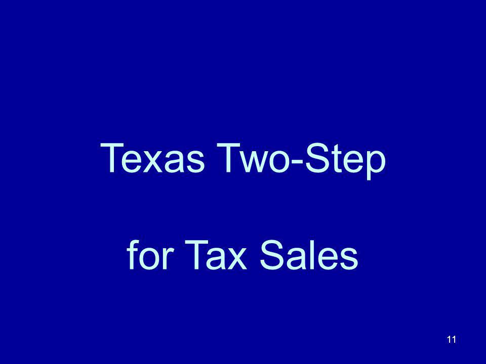 Texas Two-Step for Tax Sales 11