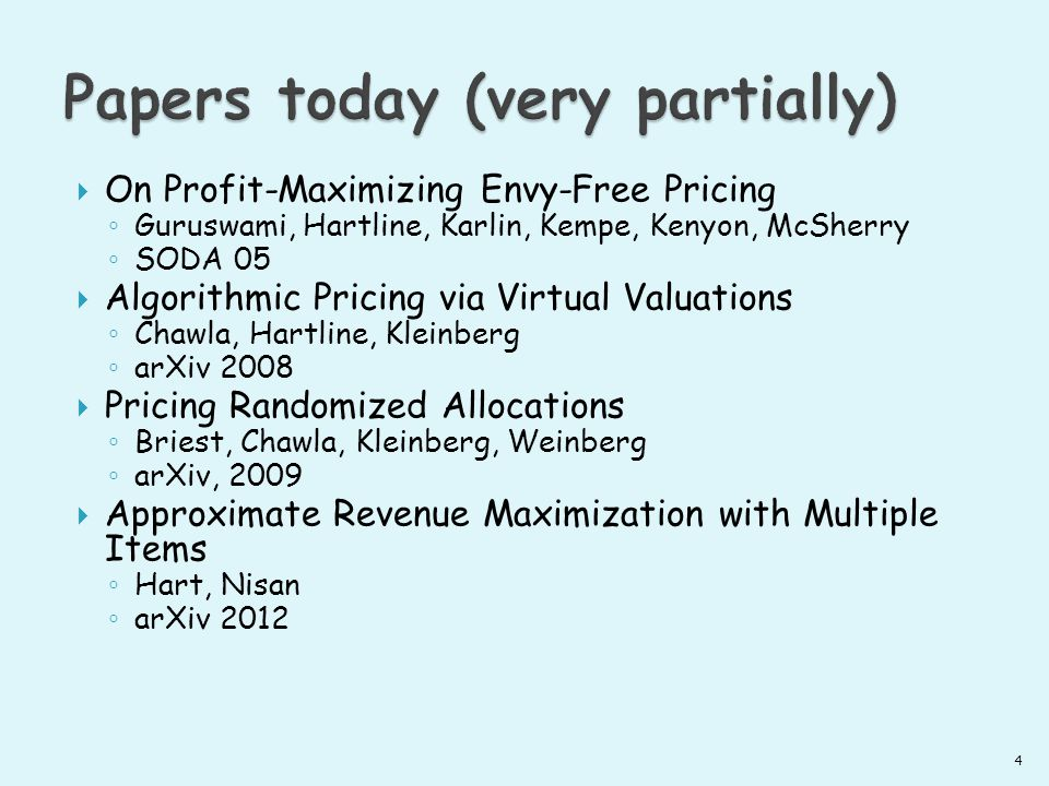 Pricing Randomized Allocations Patrick Briest, Shuchi Chawla, Robert Kleinberg, S.