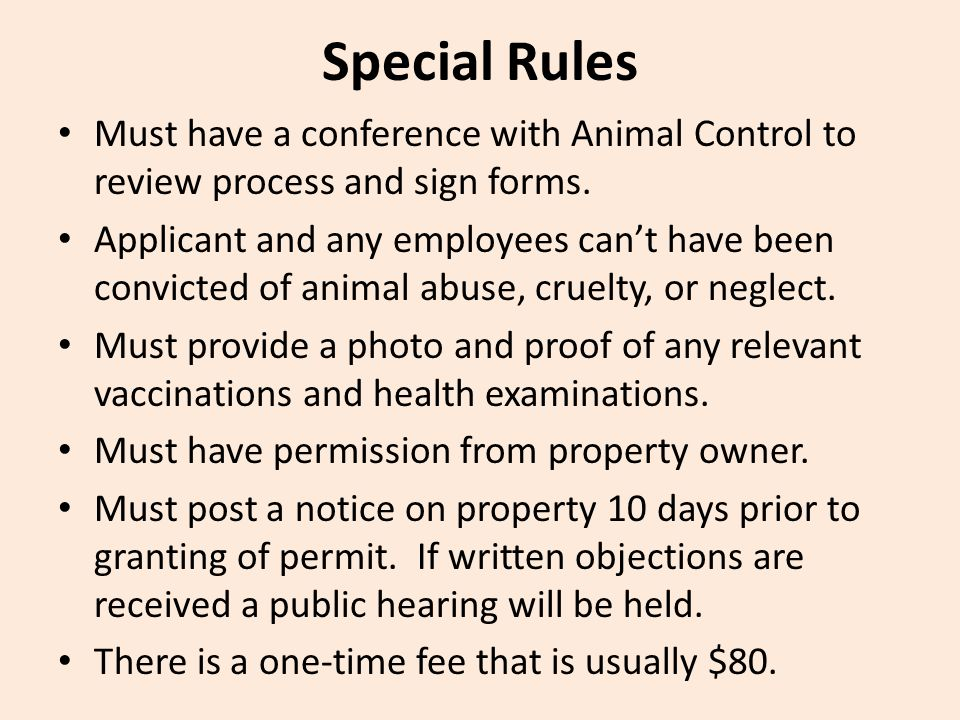 Must have a conference with Animal Control to review process and sign forms.