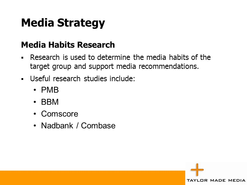 Media Strategy Media Habits Research Research is used to determine the media habits of the target group and support media recommendations. Useful rese