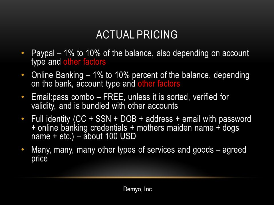 ACTUAL PRICING Paypal – 1% to 10% of the balance, also depending on account type and other factors Online Banking – 1% to 10% percent of the balance,