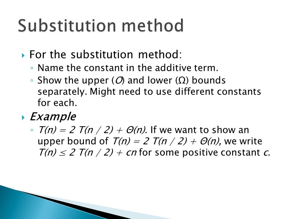 For the substitution method: Name the constant in the additive term.