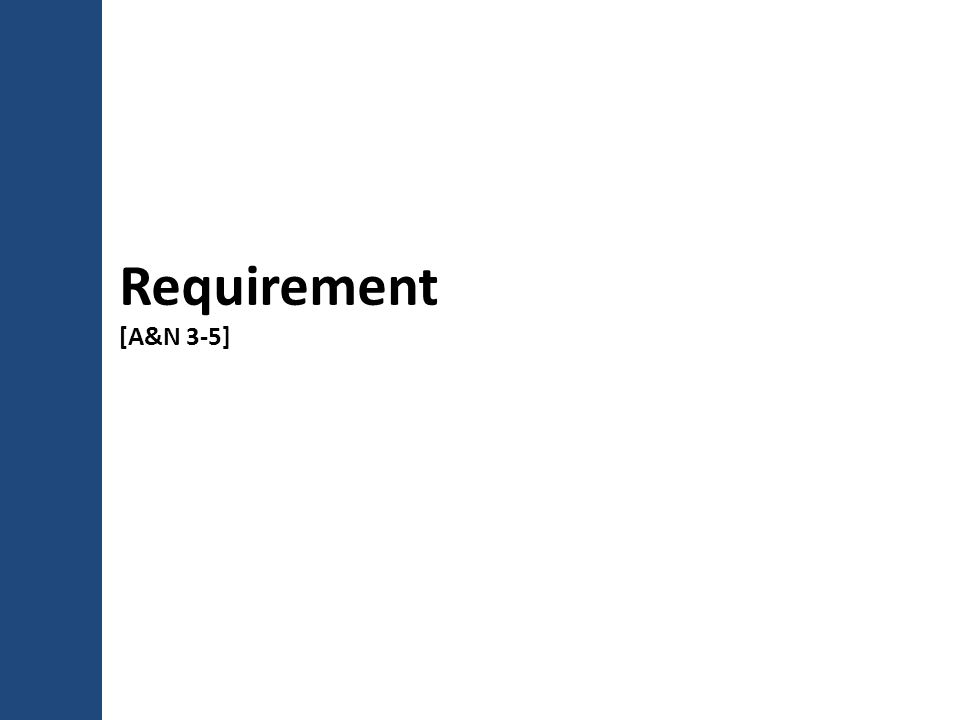 Requirement [A&N 3-5]