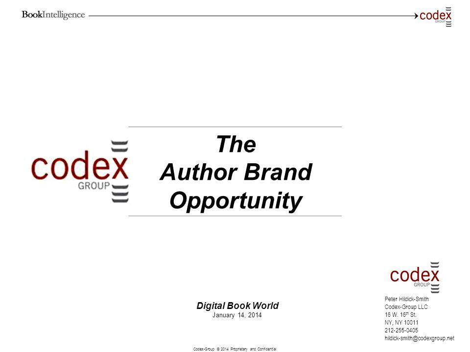 Codex-Group © 2014 Proprietary and Confidential 1 Peter Hildick-Smith Codex-Group LLC 16 W. 16 th St. NY, NY 10011 212-255-0405 hildick-smith@codexgro