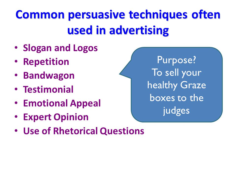 What is persuasion.Persuasion is a means of convincing people….