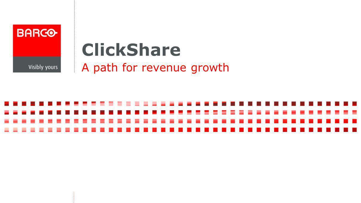 ClickShare A path for revenue growth