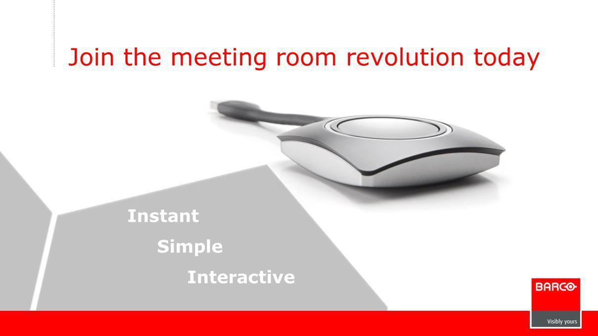 Join the meeting room revolution today Instant Simple Interactive