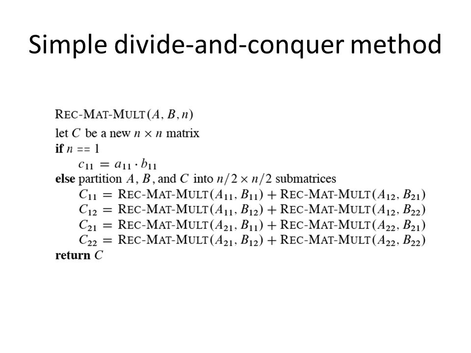 Simple divide-and-conquer method
