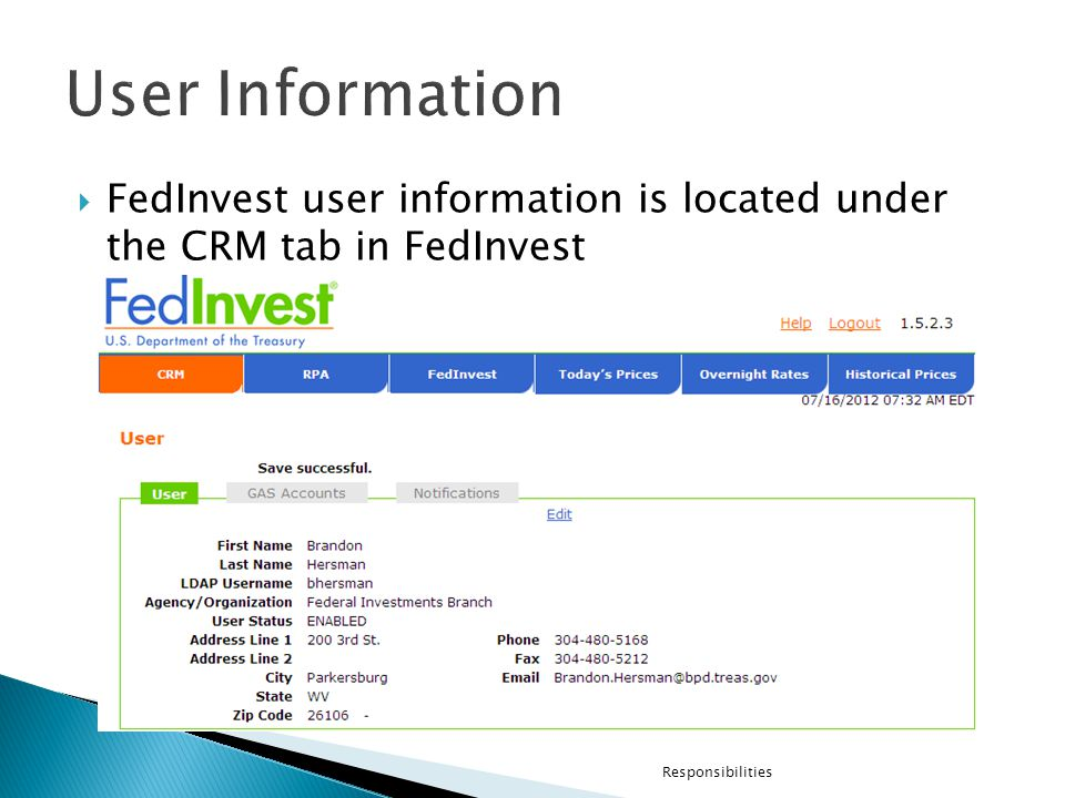 FedInvest user information is located under the CRM tab in FedInvest Responsibilities